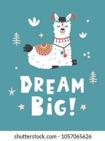 Dream Big. Hand Drawn Poster with Cartoon Llama. Cute Alpaca. Nursery Childish Print. Vector illustration