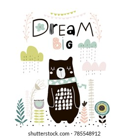 Dream Big lettering. Cute cartoon bear in scarf with clouds and lowers in scandinavian style. Childish print for nursery, kids apparel,poster, postcard. Vector Illustration