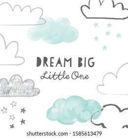 Dream Big Little one with doodle clouds poster or card design. Hand drawn vector clouds background with nursery phrase. Scandinavian style print.