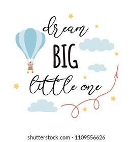 Dream Big Little One Images, Stock Photos & Vectors ...