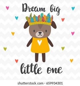 Dream big little one. Inspirational quote. Hand drawn lettering. Motivational poster. Cute puppy. Vector illustration