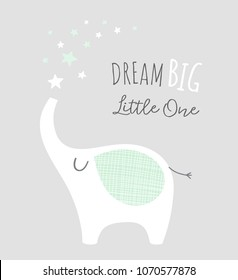 Dream big little one - kids nursery art poster. Cute elephant with stars. Scandinavian style. Baby illustration.