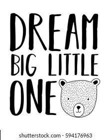 dream big little one typography vector.