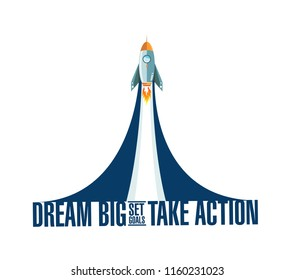 dream big, set, goals, take action rocket smoke message illustration isolated over a white background