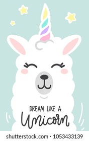 Dream like a unicorn cute card with unicorn llama. Cute white wool llama isolated on light green background. Motivational and inspirational quote. Vector illustration.