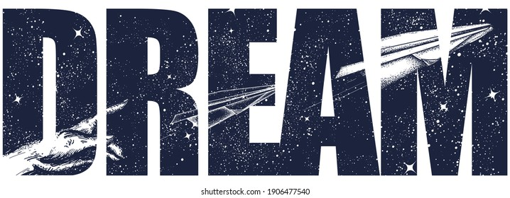 Dream slogan. Imagination art. Paper plane and night sky. Symbol of creativity, startup. Black and white surreal graphic