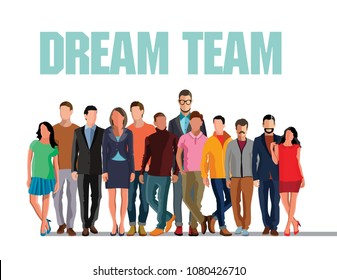 Dream team. Dream team in business. Company employees. Vector illustration of men and women in a flat style. To be successful dream team. Business concept vector illustration teamwork