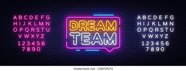 Dream Team Neon Text Vector. Dream Team neon sign, design template, modern trend design, night neon signboard, night bright advertising, light banner, light art. Vector. Editing text neon sign