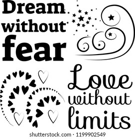 dream without fear love without limit motivational quote