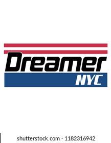 Dreamer Nyc slogan graphic