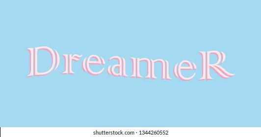 DREAMER SLOGAN, t-shirt vector design