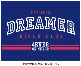 DREAMER,varsity,slogan graphic for t-shirt,vector