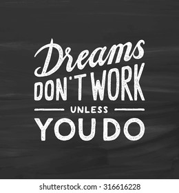 dream inspirational quote stock images royalty images