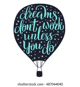 Dreams Don T Work Unless You Do Images Stock Photos Vectors Shutterstock