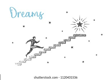 Dreams. The man runs up the stairs to the polar star. Vector livestyle concept illustration, hand drawn sketch.