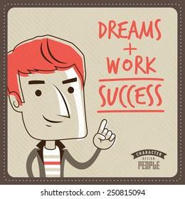 Dreams + Work = Success. Vector Motivation Poster Design.