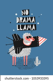 A dreamy lama is posing in a rocket. Cartoon vector poster, card design. Happy lama in rocket. No drama llama.