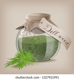 Dried dill weed in a glass jar with dill sprigs. Vector illustration
