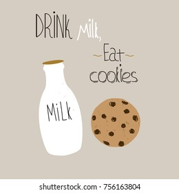 Drink milk, eat cookies funny slogan with doodle print. Vector hand drawn illustration.