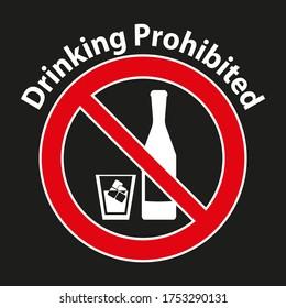 Drinking prohibited,No alcohol sign isolated on white background