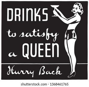 Drinks To Satisfy A Queen - Retro Ad Art Banner