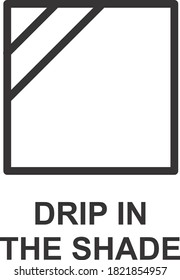 DRIP IN THE SHADE ICON, SIGN AND SYMBOL