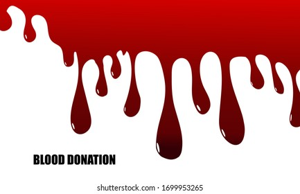 Dripping blood background.Blood Donation concept. Vector illustration