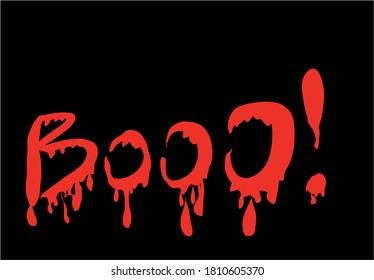 Dripping blood Halloween Booo, black background