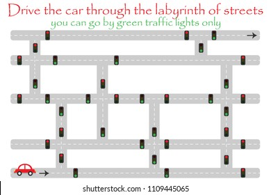 Drive car through labyrinth of streets, go by green traffic lights, fun education game for kids, preschool activity for children, maze task for the development of logical thinking, vector illustration