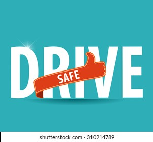 drive safe text icon or symbol - safe driving concept vector