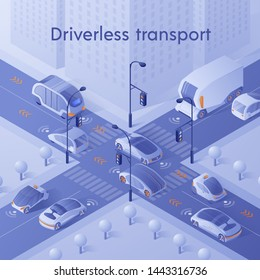 Driverless Transport Banner. Unmanned Personal, Public and Commercial Vehicles with Infrared Sensor Device. Autonomous Smart Cars Driving in City Traffic on Crossroad. Isometric 3d Vector Illustration
