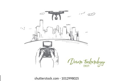Drone technology concept. Hand drawn person control flight of drone. Hands of pilot of quadrocopter aero videography isolated vector illustration.