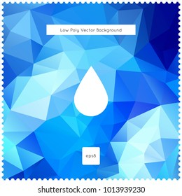 drop vector blue polygonal background. The vector illustration for ui, web games, tablets, wallpapers, and patterns.