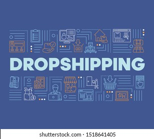 Dropshipping word concepts banner. Supply chain management. Products delivery service. Presentation, website. Isolated lettering typography idea with linear icons. Vector outline illustration