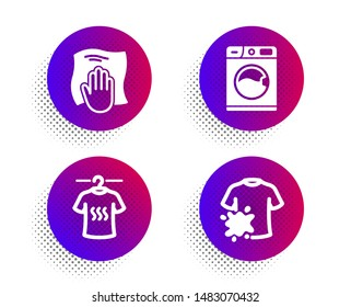 Dry t-shirt, Washing cloth and Washing machine icons simple set. Halftone dots button. Dirty t-shirt sign. Laundry shirt, Wipe with a rag, Laundry service. Cleaning set. Vector