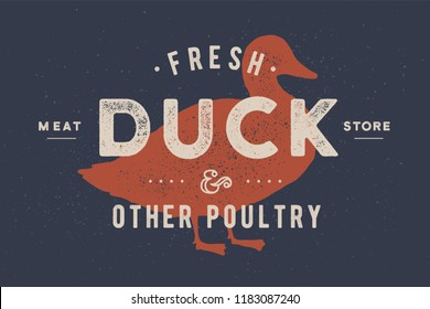 Duck meat. Vintage logo, retro print, art icon, poster for Butchery meat shop with text, typography duck, poultry, meat shop, duck silhouette. Butchery logo, meat label template. Vector Illustration