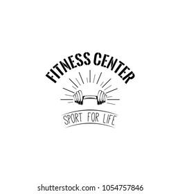 Dumbbell Fitness center logo label emblem. Vector illustration. Sport for life text.