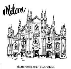 Duomo cathedral in Milan, Italy. Hand drawn sketch of Italian famous church building with lettering Milan, vector illustration isolated on white background