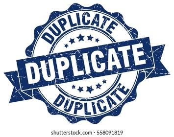 duplicate. stamp. sticker. seal. round grunge vintage ribbon duplicate sign