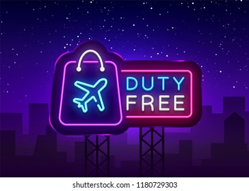 Duty Free neon sign vector. Duty Free design template neon sign, light banner, neon signboard, nightly bright advertising, light inscription. Vector illustration. Billboard