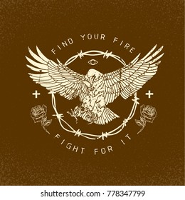 Eagle with flowers. Find your fire slogan. Typography graphic print, fashion drawing for t-shirt. Vector stickers,print, patches vintage rock style