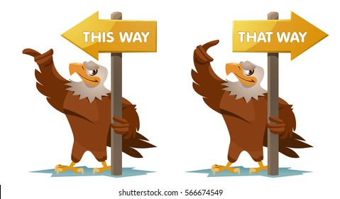 Eagles holds an signpost. This way and that way. Cartoon styled vector illustration. Elements is grouped for easy edit. No transparent objects