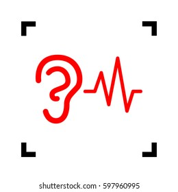 Ear hearing sound sign. Vector. Red icon inside black focus corners on white background. Isolated.