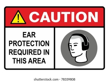 Ear safety warning sign. Construction Industry Safety.