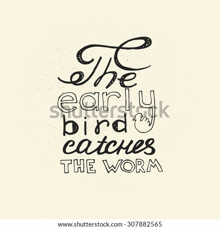 Early Bird Catches Worm Hand Drawn Stock Vector Royalty Free