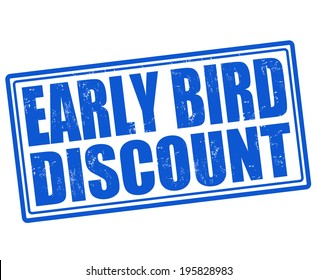 Early bird discount grunge rubber stamp on white background, vector illustration