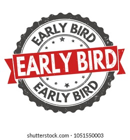Early bird grunge rubber stamp on white background, vector illustration