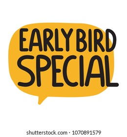 Early bird special. Vector illustration on white background.