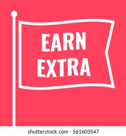 Earn extra. Flag icon, symbol. Flat vector illustration on red background.