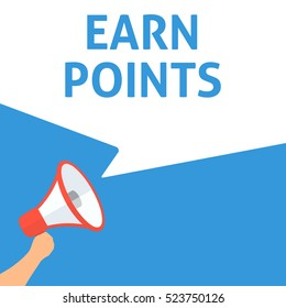 EARN POINTS Announcement. Hand Holding Megaphone With Speech Bubble. Flat Illustration